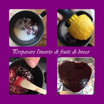 preparare-linserto-di-frutti-di-bosco Batticuore al cioccolato bianco lime e frutti di bosco
