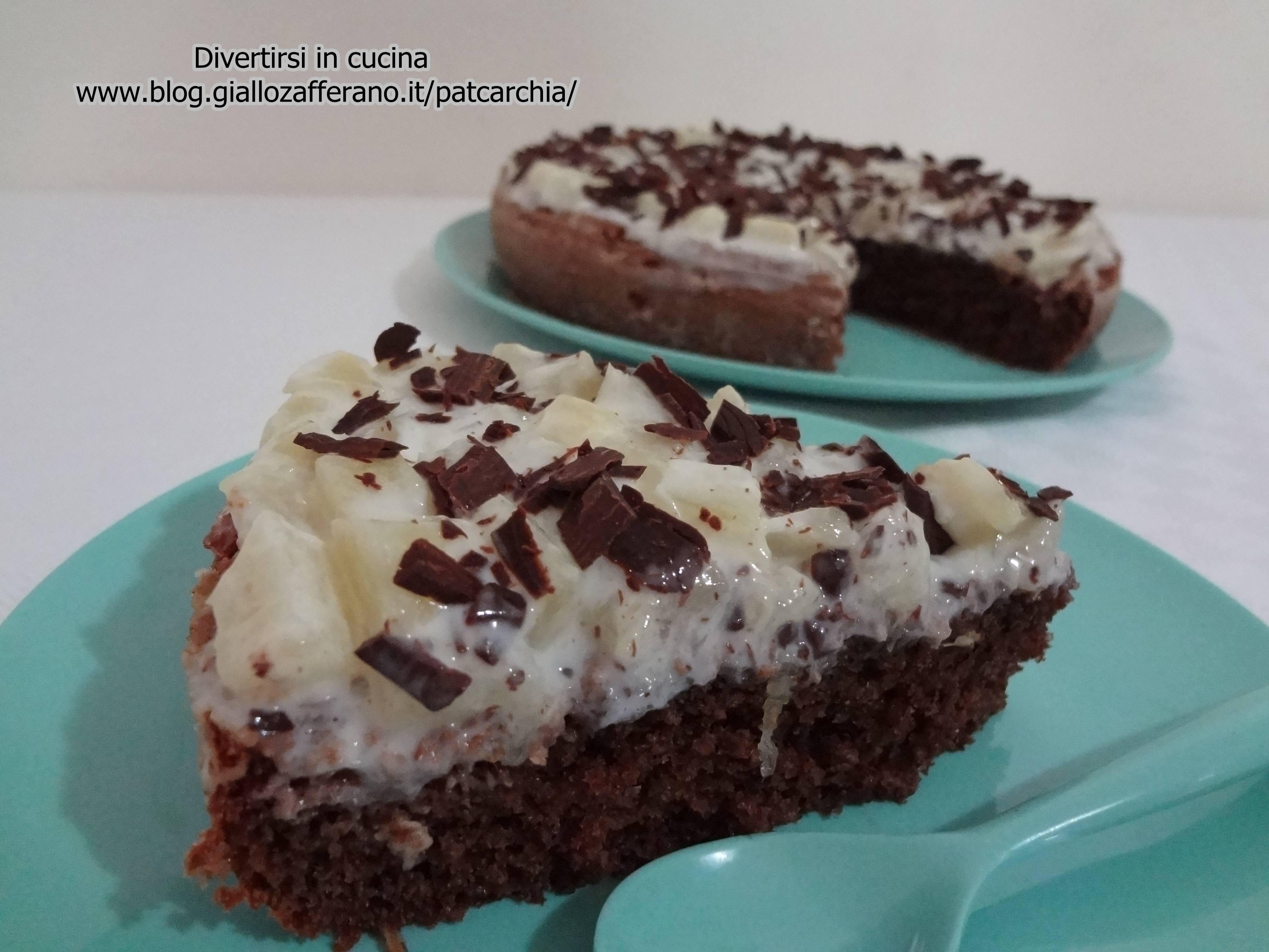 torta ananas e cioccolato divertirsi in cucina ricetta dolce patcarchia