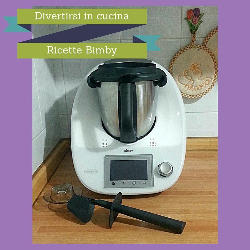 Ricette con robot da cucina bimby