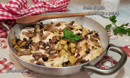 Petto di pollo con funghi e patate