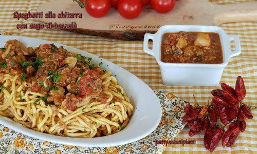 Spaghetti alla chitarra con sugo di baccalà