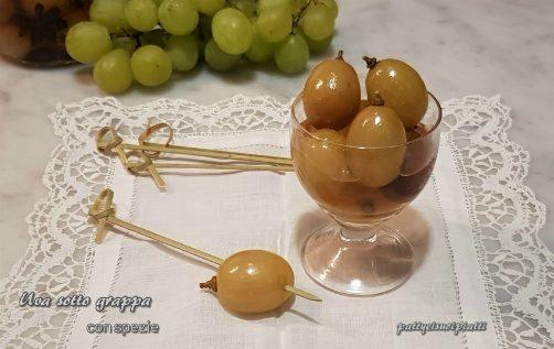 Uva sotto grappa con spezie