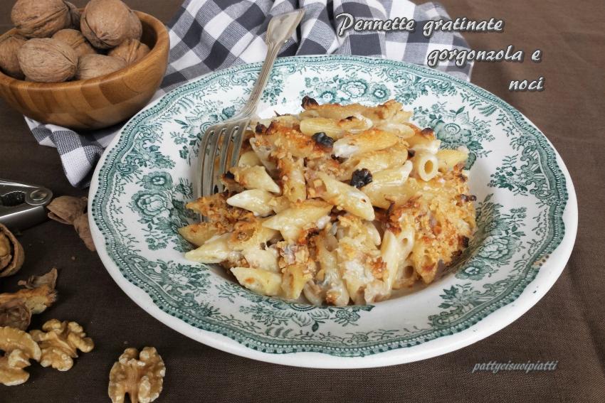 pennette gratinate gorgonzola e noci