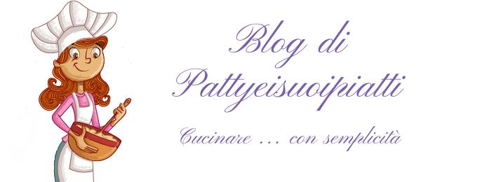 Blog di Pattyeisuoipiatti