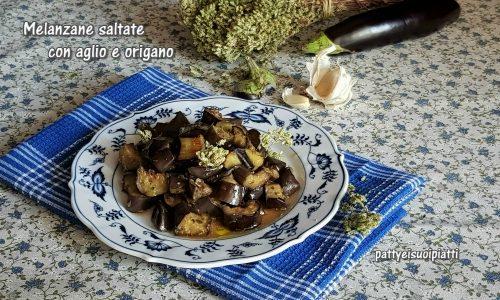 Melanzane saltate con aglio e origano