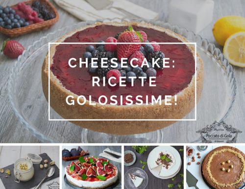 Le ricette delle migliori cheesecake: tante golose torte fredde o cotte!