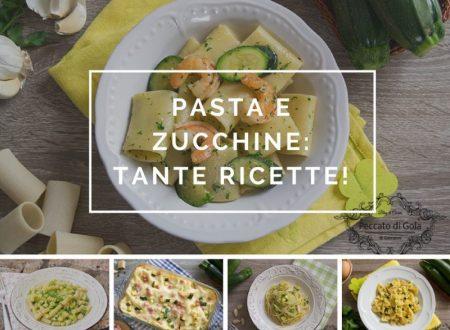 Pasta e zucchine: ricette semplici e stuzzicanti!