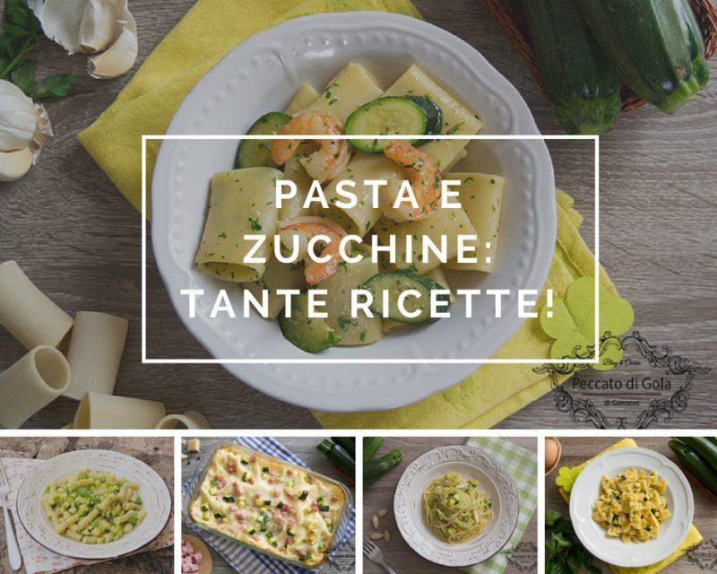 pasta e zucchine ricette semplici e stuzzicanti, peccato di gola di giovanni