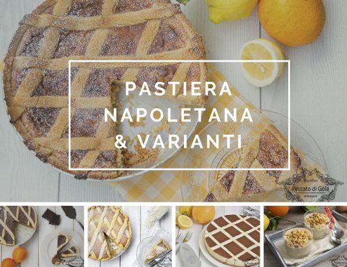 Pastiera napoletana classica e rivisitazioni