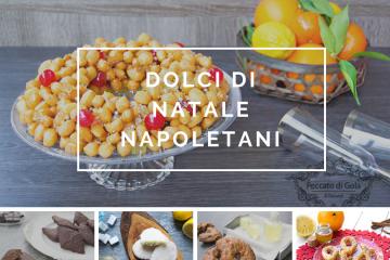 ricette dolci di natale napoletani peccato di gola di giovanni