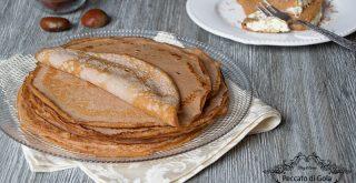 ricetta-crepes-alla-farina-di-castagne-senza-zucchero-e-glutine-peccato-di-gola-di-giovanni