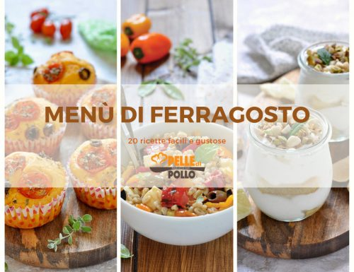 Menù di Ferragosto – 20 ricette facili e gustose