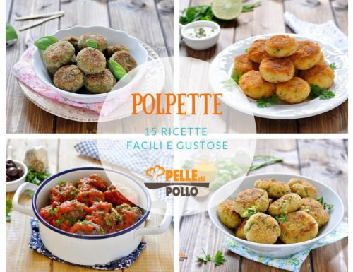 Polpette: 15 ricette facili e gustose