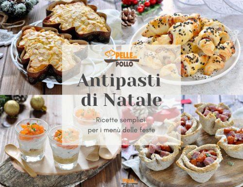 Antipasti di Natale – ricette semplici per i menù delle feste
