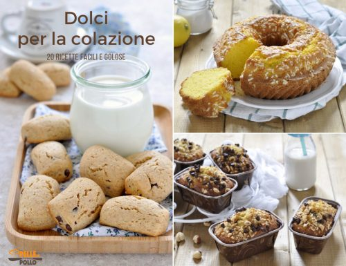 Dolci per la colazione – 20 ricette facili e golose