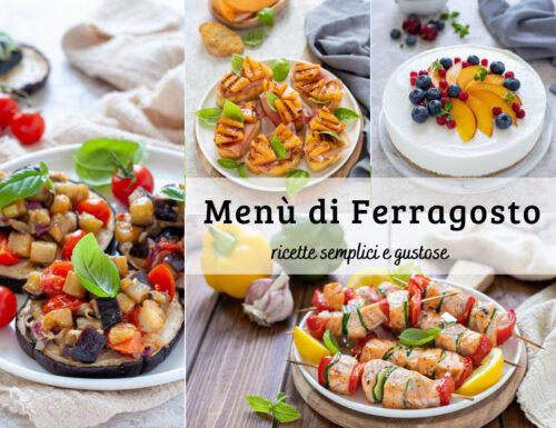 Menù di Ferragosto – ricette semplici e gustose