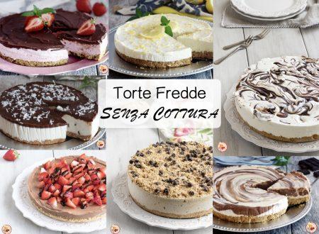 Torte Fredde Senza Cottura – 11 ricette per tutti i gusti