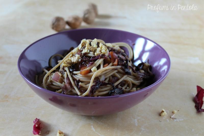 spaghetti con radicchio rosso e noci