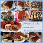 PASSIONE TIRAMISÙ … 10 ricette golosissime!