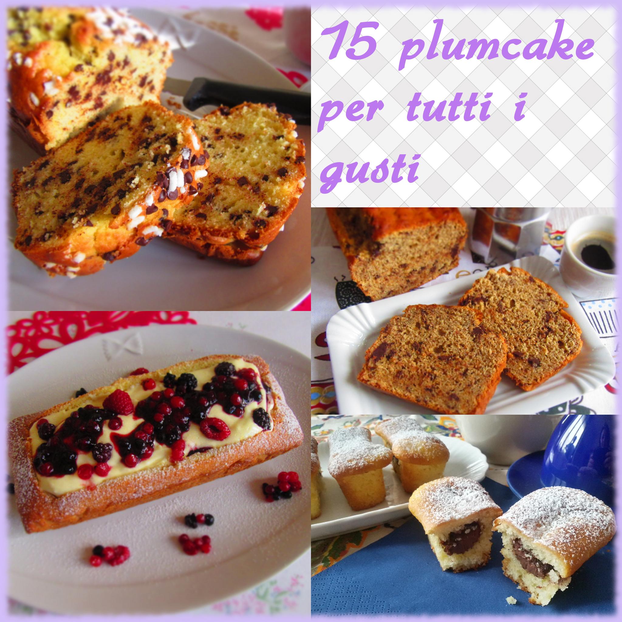 15 plumcake per tutti i gusti