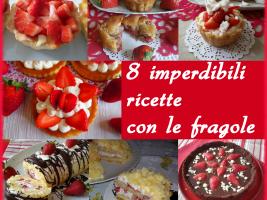 8 ricette con le fragole