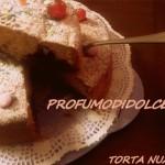 """""""Torta Nua""""da dessert o colazione ricetta con e senza bimby"""