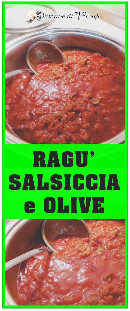 ragu di salsiccia e olive