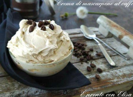 Crema di mascarpone al caffè ricetta senza uova con e senza Bimby
