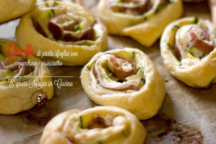 girelle di pasta sfoglia con zucchine e prosciutto