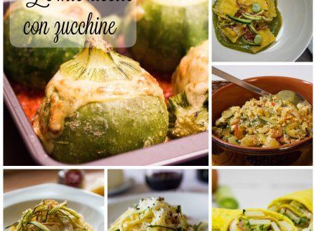 Le mie ricette con zucchine