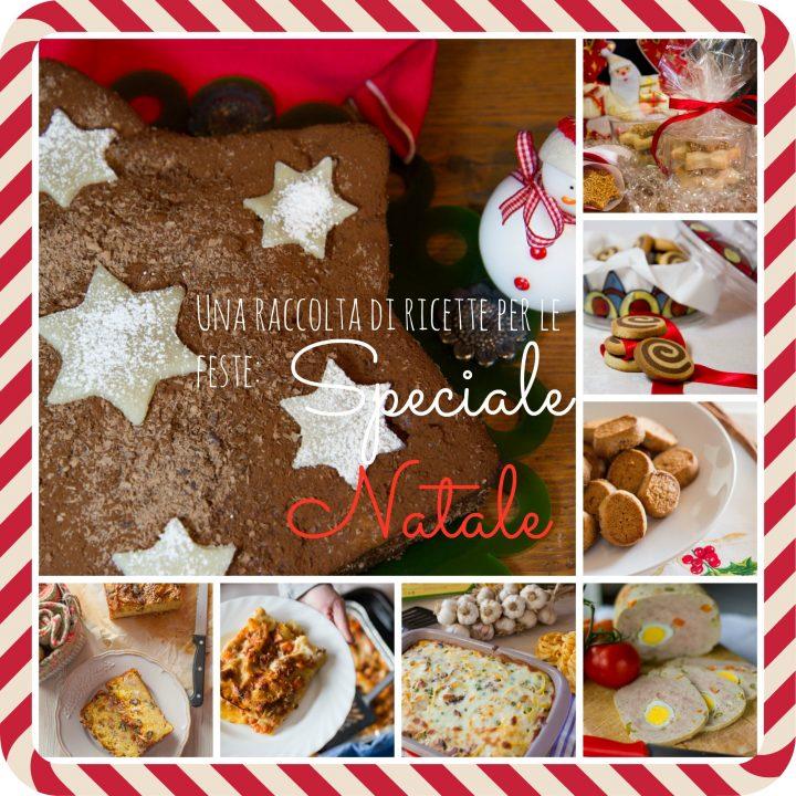 Speciale Natale Ricette.Ricette Di Natale I Piatti Piu Buoni Per Le Feste