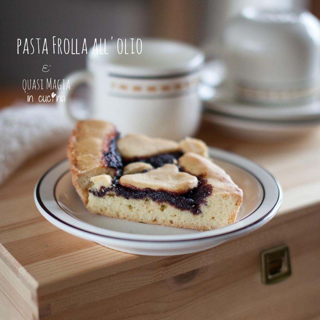 Pasta frolla all'olio ricetta light per crostate e biscotti