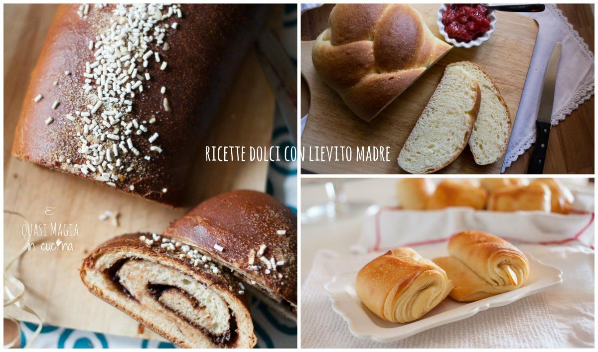 Ricette dolci con lievito madre e 39 quasi magia in cucina for In cucina ricette