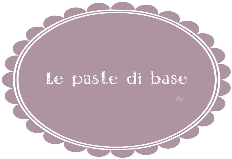 paste di base