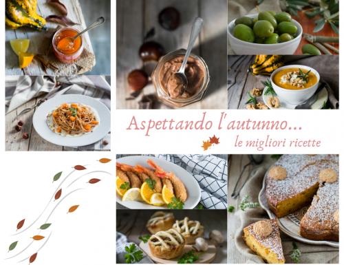 Aspettando l'autunno – le migliori ricette