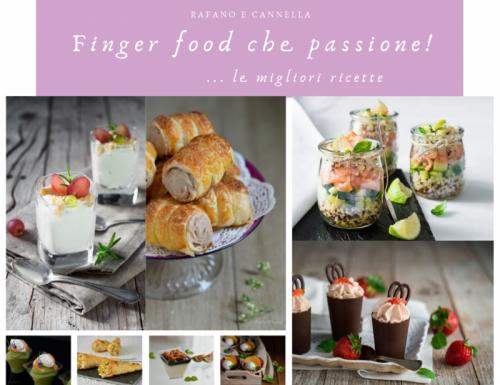 Finger food che passione… le migliori ricette
