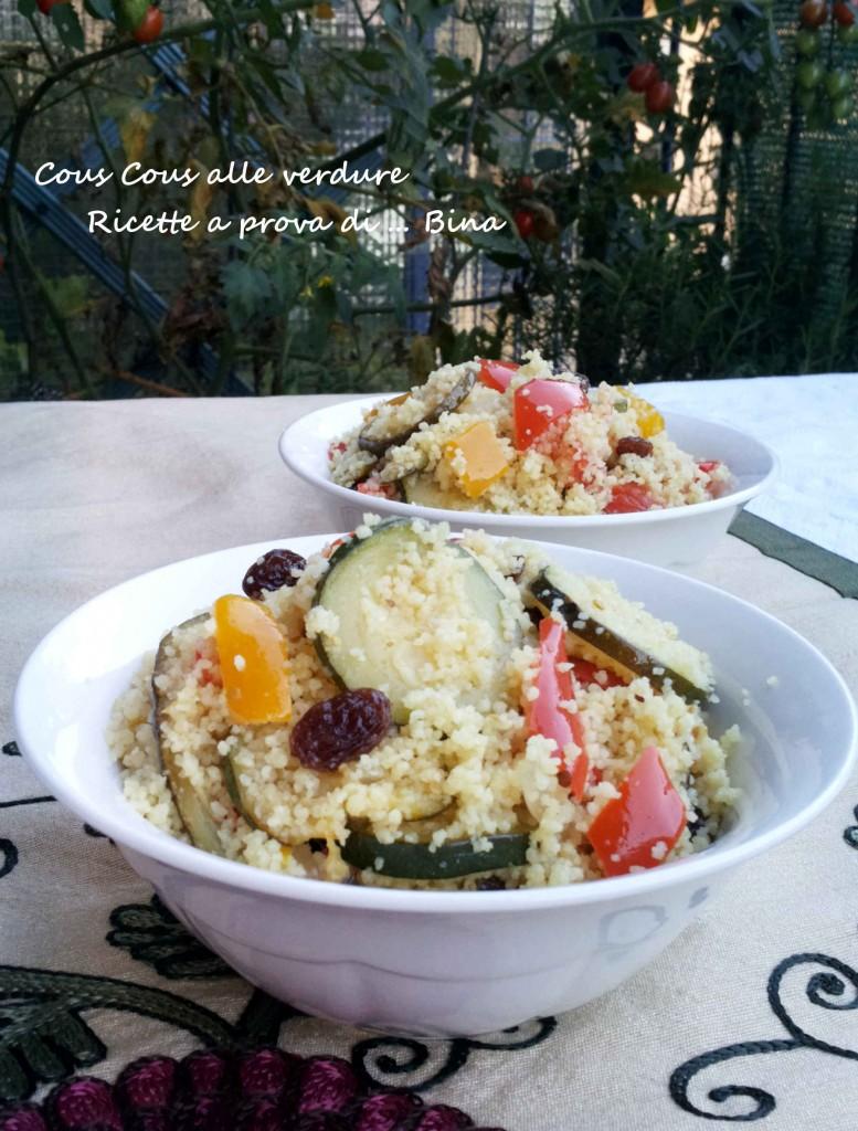 Cous Cous alle verdure - Ricette a prova di ... Bina