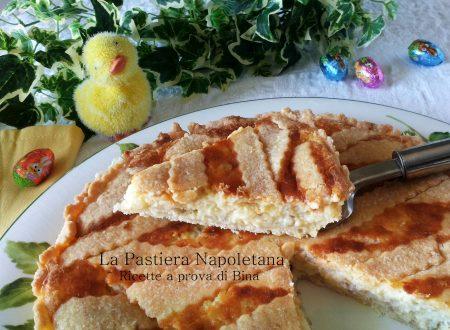Pastiera Napoletana di Pasqua – ricetta passo a passo