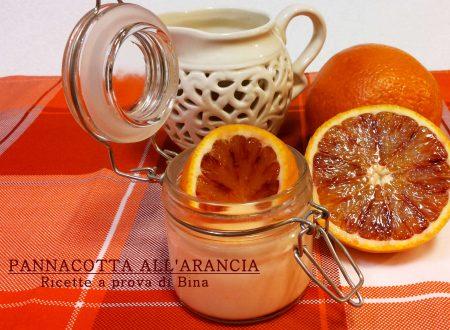 Panna cotta all' arancia – ricetta fresca e veloce