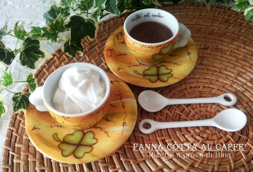 panna cotta al caffè  - ricette a prova di Bina