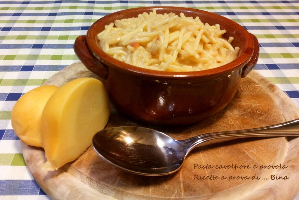 Pasta cavolfiore e provola - ricetta primo piatto