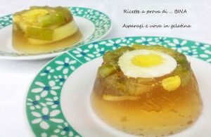 Asparagi e uova in gelatina - ricetta semplice
