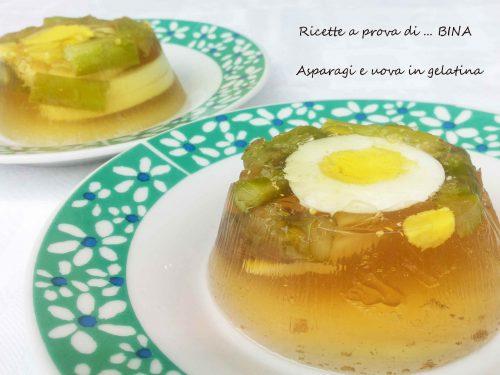 Asparagi e uova in gelatina