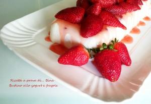 Budino di yogurt e fragole - ricetta dolce senza cottura