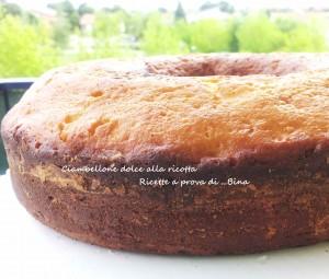 Ciambella alla ricotta, ricetta dolce
