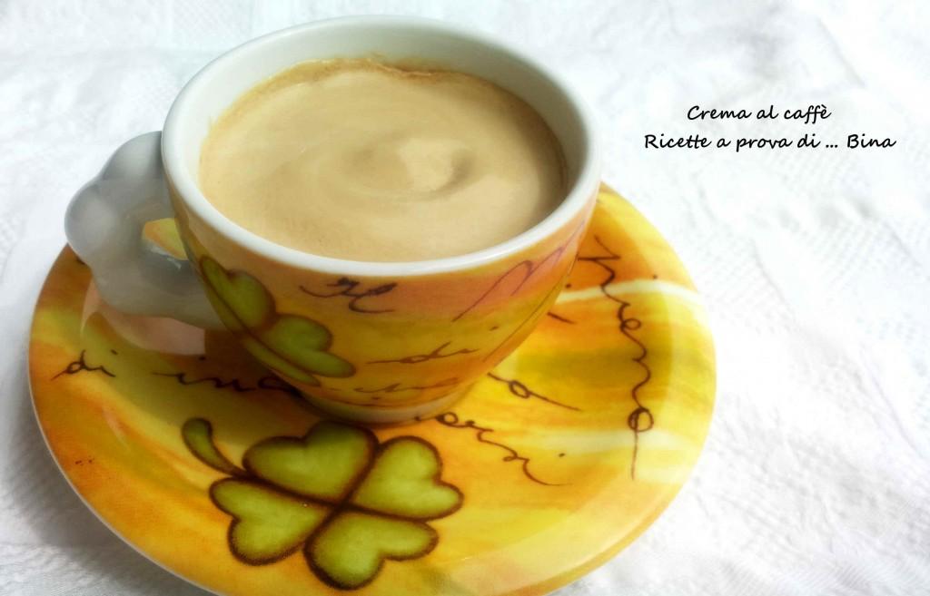 Crema al caffè - ricette a prova di Bina