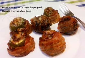 Fichi e pancetta ricetta finger food Ricette a prova di... Bina