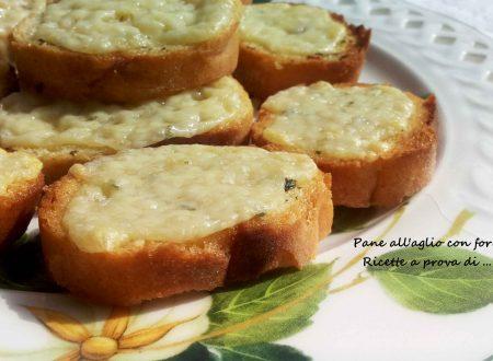 Pane all aglio – garlic bread