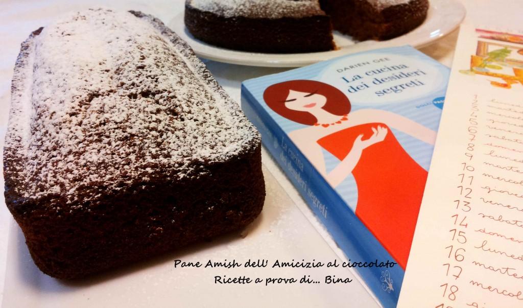 Pane Amish dell'Amicizia al cioccolato - Ricette a prova di Bina