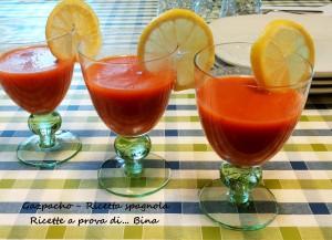 Gazpacho - Ricetta spagnola  Ricette a prova di... Bina